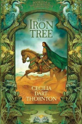 The Iron Tree (Crowthistle Chronicles 1)