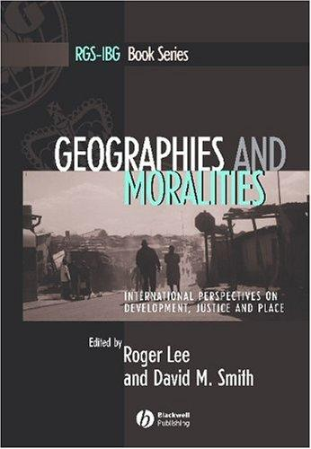 Geographies and Moralities