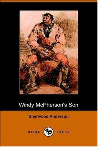 Windy McPherson's Son (Dodo Press)