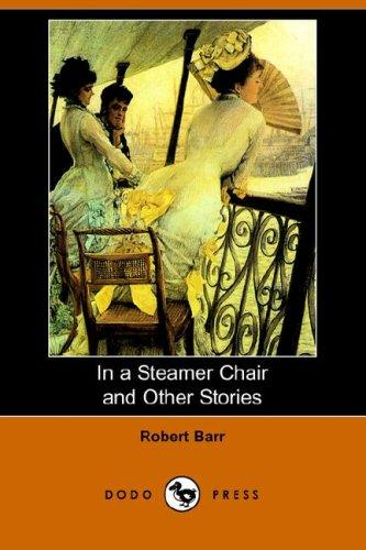 Download In a Steamer Chair and Other Stories (Dodo Press)