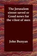 Download The Jerusalem sinner saved or Good news for the vilest of men