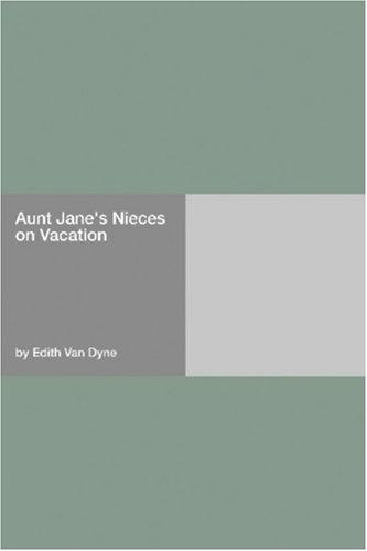 Download Aunt Jane's Nieces on Vacation