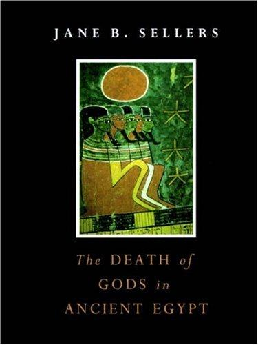 Download The Death of Gods in Ancient Egypt
