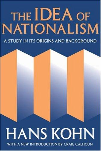 Download The Idea of Nationalism