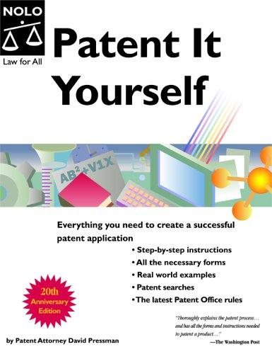 Patent It Yourself (11th Edition)