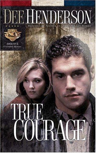 Download True Courage (Uncommon Heroes Series #4)