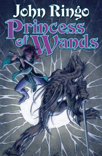 Princess of wands by John Ringo