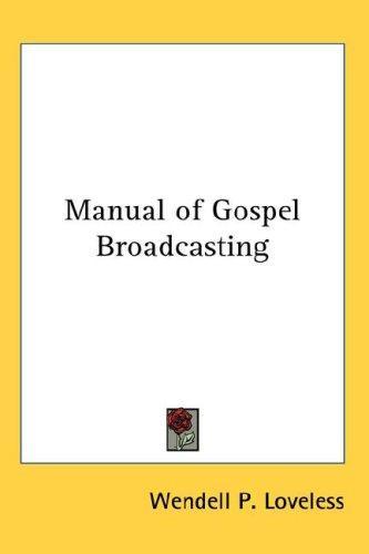 Manual of Gospel Broadcasting