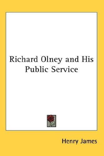 Richard Olney and His Public Service