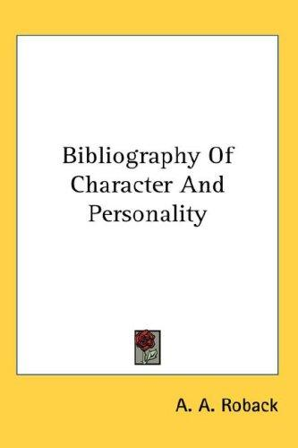 Bibliography Of Character And Personality