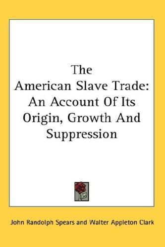 The American Slave Trade