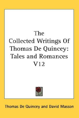 Download The Collected Writings Of Thomas De Quincey