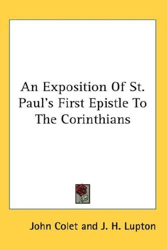 An Exposition Of St. Paul's First Epistle To The Corinthians