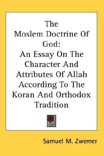 Download The Moslem Doctrine Of God