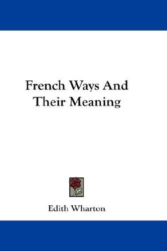 Download French Ways And Their Meaning