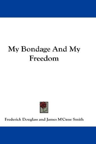 Download My Bondage And My Freedom