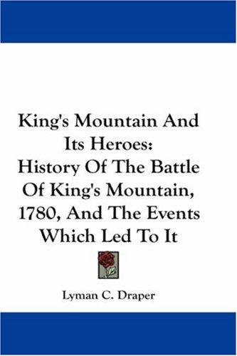 Download King's Mountain And Its Heroes