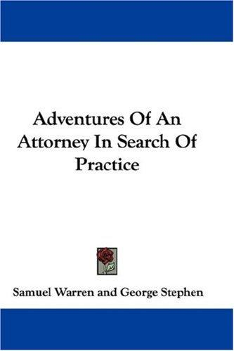 Download Adventures Of An Attorney In Search Of Practice