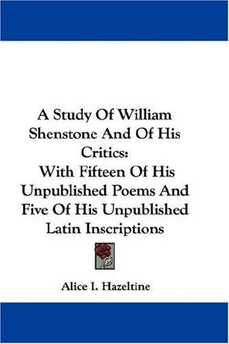 A Study Of William Shenstone And Of His Critics