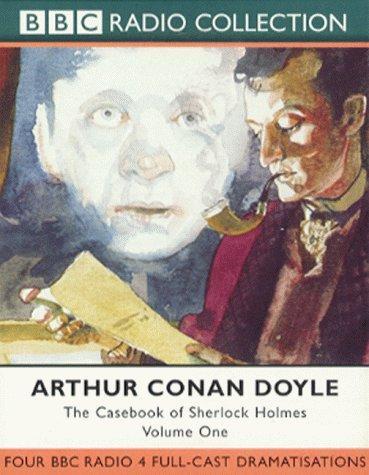 The Casebook of Sherlock Holmes (BBC Radio Collection)