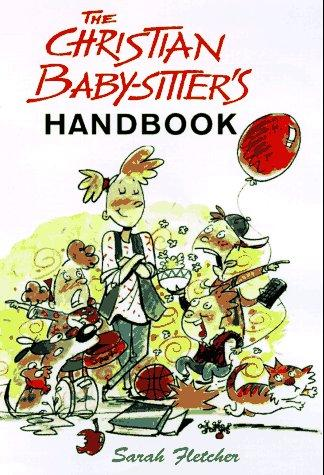 Download The Christian babysitter's handbook
