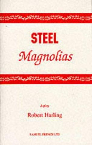 Download Steel Magnolias (Acting Edition)