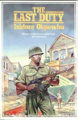 Last Duty (Longman African Classics)