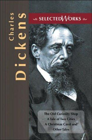 Charles Dickens Selected Works