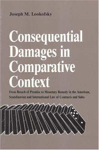 Consequential Damages in Comparative Context from Breach of ...