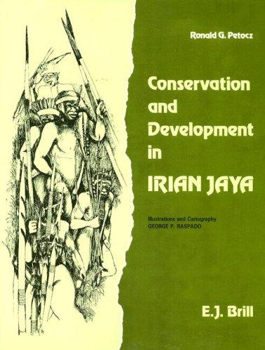 Conservation and Development in Irian Jaya
