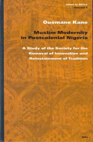 Muslim Modernity in Postcolonial Nigeria