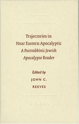 Download Trajectories in Near Eastern apocalyptic