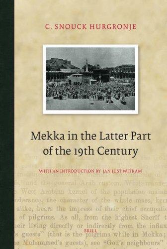 Mekka in the Latter Part of the 19th Century