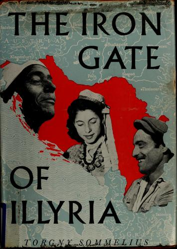 Download The Iron Gate of Illyria.
