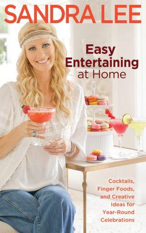 Easy Entertaining at Home