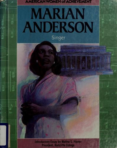 Marian Anderson (American Women of Achievement) (Notable Black Americans of Achievement) by