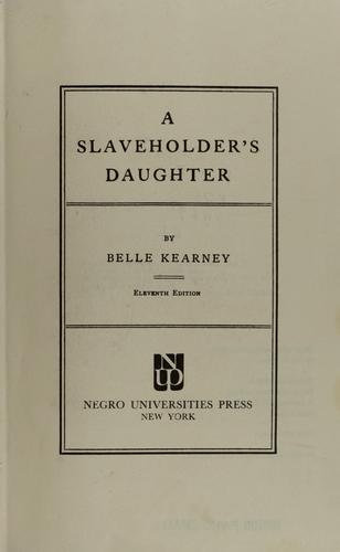 A Slaveholder's Daughter