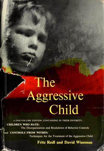 The aggressive child