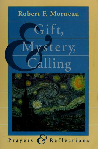 Download Gift, Mystery, and Calling