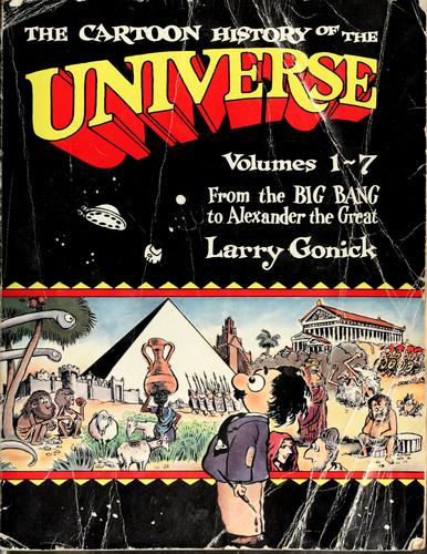The cartoon history of the universe.