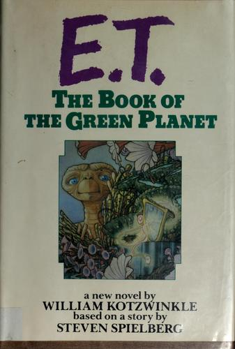 Download E.T., the book of the Green Planet