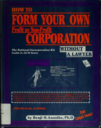 How to form your own profit or non-profit corporation without a lawyer