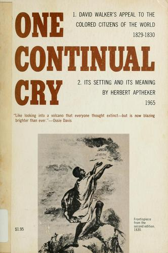 One continual cry