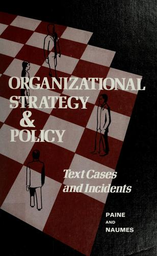 Download Organizational strategy & policy