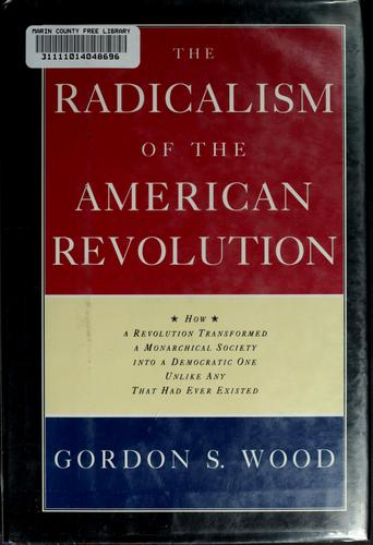 Download The radicalism of the American Revolution