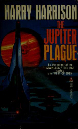 The Jupiter plague