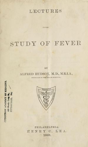 Download Lectures on the study of fever