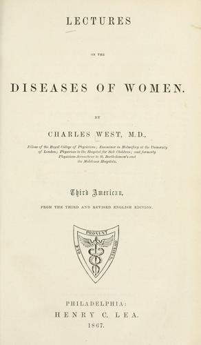Lectures on the diseases of women.