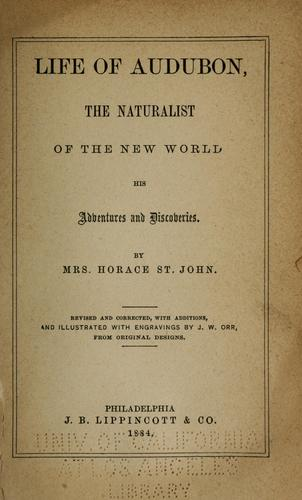 Life of Audubon, the naturalist of the new world