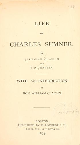 The life of Charles Sumner.